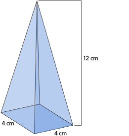 This graphic shows an illustration of a square pyramid with base dimensions of 4 cm on each side and a height of 12 cm.